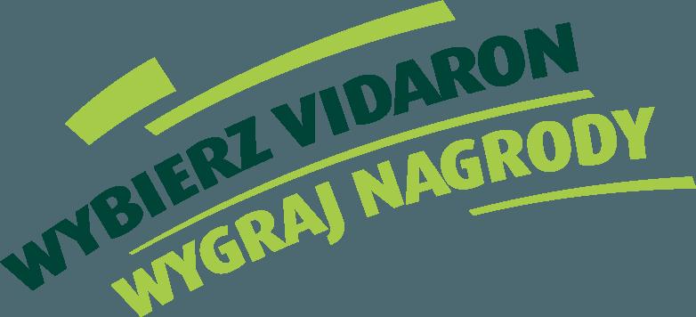 Wybierz Vidaron – wygraj nagrody